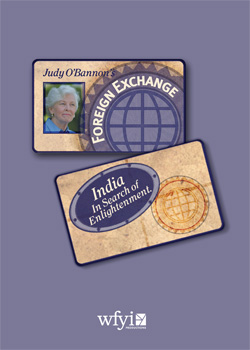 Judy O'Bannon's Foreign Exchange, India: In Search of Enlightenment