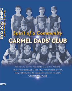 Carmel Dads' Club: Spirit of a Community