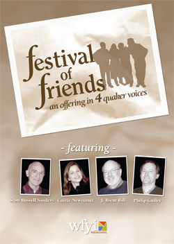 Festival of Friends: An Offering of Four Quaker Voices