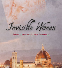 Invisible Women: Forgotten Artists of Florence
