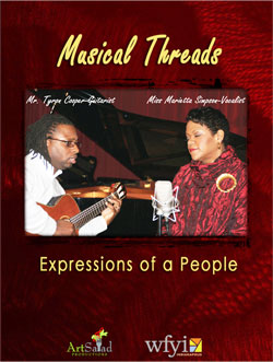 Musical Threads: Expressions of a People