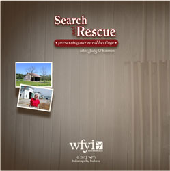 Search and Rescue: Preserving Indiana's Rural Heritage