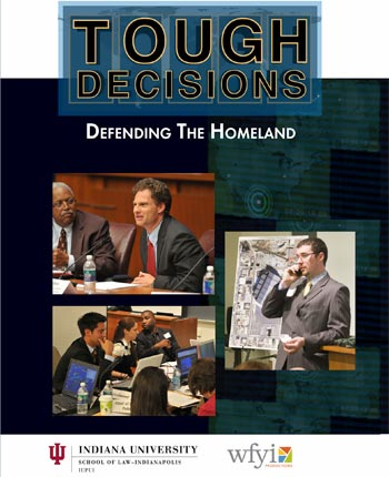 Tough Decisions: Defending the Homeland