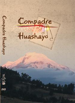 Compadre Huashayo DVD