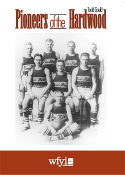 Pioneers of the Hardwood
