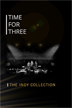 Time for Three: Indy Collection DVD